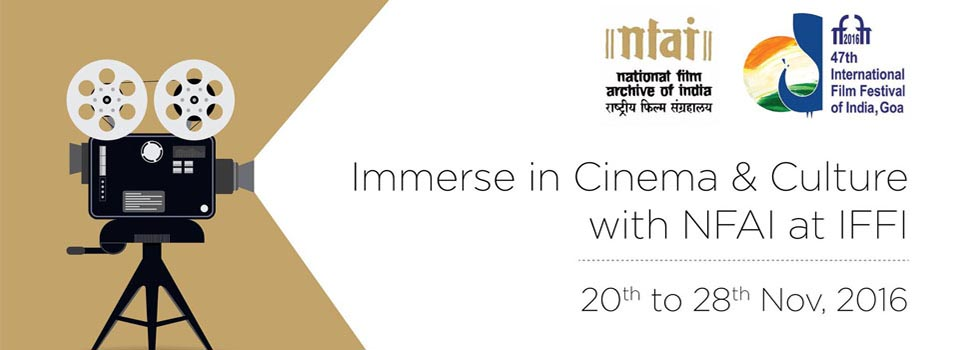 Immerse in Cinema & Culture with NFAI at IFFI